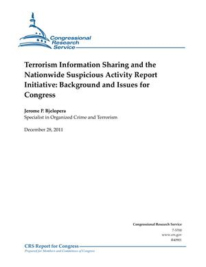 Terrorism Information Sharing and the Nationwide Suspicious Activity Report Initiative: Background and Issues for Congress