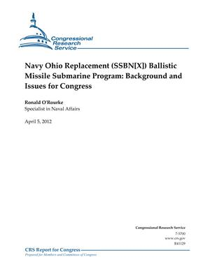 Navy Ohio Replacement (SSBN[X]) Ballistic Missile Submarine Program: Background and Issues for Congress