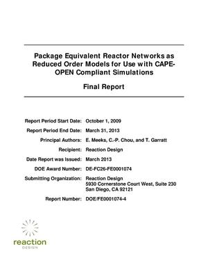 Primary view of object titled 'Package Equivalent Reactor Networks as Reduced Order Models for Use with CAPE-OPEN Compliant Simulation'.