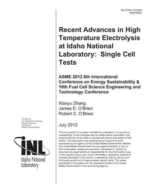 Primary view of object titled 'RECENT ADVANCES IN HIGH TEMPERATURE ELECTROLYSIS AT IDAHO NATIONAL LABORATORY: SINGLE CELL TESTS'.