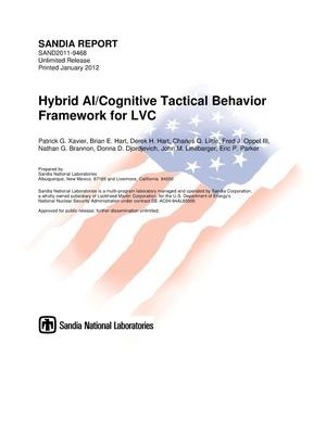 Primary view of object titled 'LDRD project final report : hybrid AI/cognitive tactical behavior framework for LVC.'.