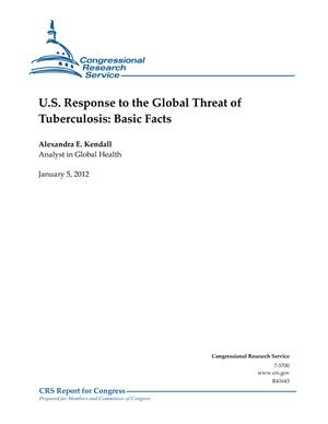 U.S. Response to the Global Threat of Tuberculosis: Basic Facts