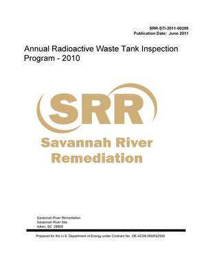 Primary view of object titled 'ANNUAL RADIOACTIVE WASTE TANK INSPECTION PROGRAM 2010'.