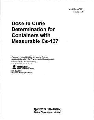 Primary view of object titled 'DOSE TO CURIE DETERMINATION FOR CONTAINERS WITH MEASURABLE CS-137'.