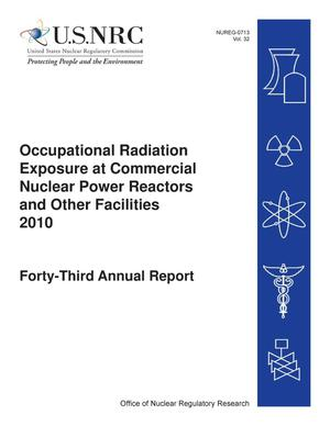 Primary view of object titled 'Occupational Radiation Exposure at Commercial Nuclear Power Reactors and Other Facilities 2010, Prepared for the Nuclear Regulatory Commission, Office of Nuclear Regulatory Research, May 2012'.