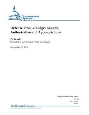 Defense: FY2012 Budget Request, Authorization and Appropriations
