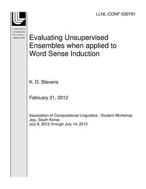 Primary view of object titled 'Evaluating Unsupervised Ensembles when applied to Word Sense Induction'.