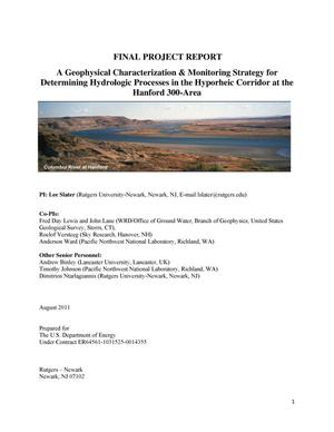 Primary view of object titled 'FINAL PROJECT REPORT: A Geophysical Characterization & Monitoring Strategy for Determining Hydrologic Processes in the Hyporheic Corridor at the Hanford 300-Area'.