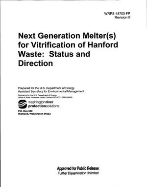 Primary view of object titled 'NEXT GENERATION MELTER(S) FOR VITRIFICATION OF HANFORD WASTE STATUS AND DIRECTION'.