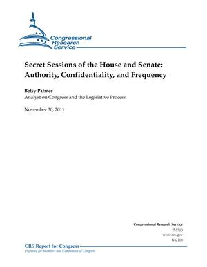 Secret Sessions of the House and Senate: Authority, Confidentiality, and Frequency
