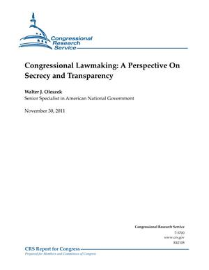Congressional Lawmaking: A Perspective On Secrecy and Transparency