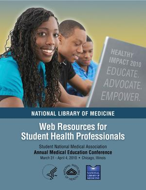 Primary view of object titled 'National Library of Medicine Web Resources for Student Health Professionals'.