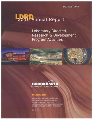 Primary view of object titled 'LDRD 2010 Annual Report: Laboratory Directed Research and Development Program Activities'.