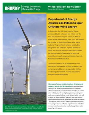Primary view of object titled 'Department of Energy Awards $43 Million to Spur Offshore Wind Energy, Wind Program Newsletter, September 2011 Edition (Brochure)'.