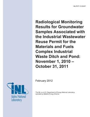 Primary view of object titled 'Radiological Monitoring Results For Groundwater Samples Associated with the Industrial Wastewater Reuse Permit for the Materials and Fuels Complex Industrial Waste Ditch and Pond: November 1, 2010-October 31, 2011'.