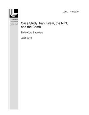 Primary view of object titled 'Case Study: Iran, Islam, the NPT, and the Bomb'.