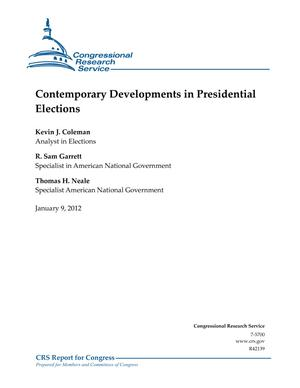 Contemporary Developments in Presidential Elections