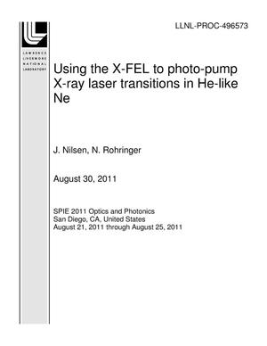 Primary view of object titled 'Using the X-FEL to photo-pump X-ray laser transitions in He-like Ne'.