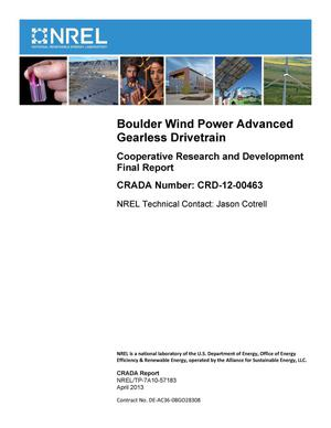 Primary view of object titled 'Boulder Wind Power Advanced Gearless Drivetrain: Cooperative Research and Development Final Report, CRADA Number CRD-12-00463'.