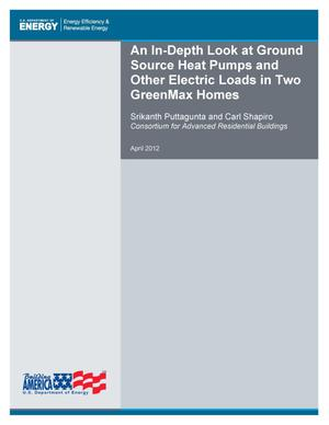 Primary view of object titled 'In-Depth Look at Ground Source Heat Pumps and Other Electric Loads in Two GreenMax Homes'.