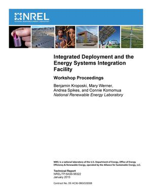 Primary view of object titled 'Integrated Deployment and the Energy Systems Integration Facility: Workshop Proceedings'.