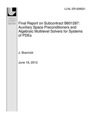 Primary view of object titled 'Final Report on Subcontract B601287: Auxiliary Space Preconditioners and Algebraic Multilevel Solvers for Systems of PDEs'.