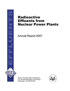 Primary view of object titled 'Radioactive Effluents from Nuclear Power Plants Annual Report 2007'.