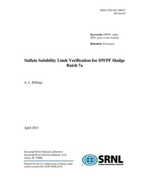 Primary view of object titled 'SULFATE SOLUBILITY LIMIT VERIFICATION FOR DWPF SLUDGE BATCH 7A'.