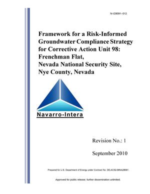 Primary view of object titled 'Framework for a Risk-Informed Groundwater Compliance Strategy for Corrective Action Unit 98: Frenchman Flat, Nevada National Security Site, Nye County, Nevada, Revision 1'.