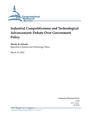 Industrial Competitiveness and Technological Advancement: Debate Over Government Policy