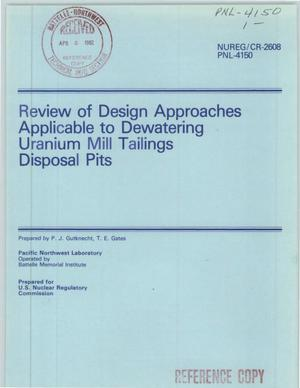 Primary view of object titled 'Review of Design Approaches Applicable to Dewatering Uranium Mill Tailings Disposal Pits'.