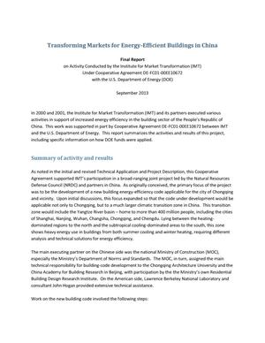 Primary view of object titled 'Transforming Markets for Energy-Efficient Buildings in China: Final Report on Activity Conducted by the Institute for Market Transformation (IMT) Under Cooperative Agreement DE-FC01-00EE10672 with the U.S. Department of Energy (DOE)'.