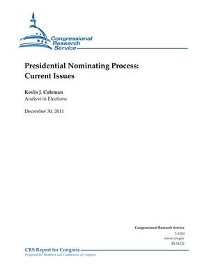 Presidential Nominating Process: Current Issues