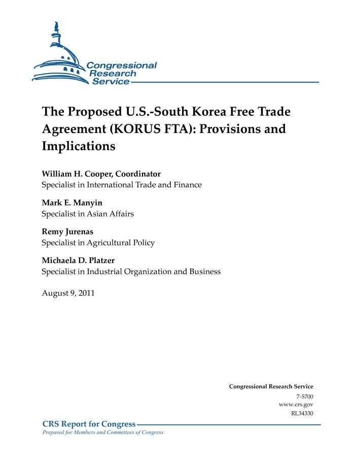 The Proposed Us South Korea Free Trade Agreement Korus Fta