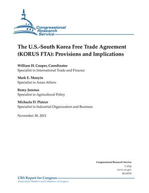 The U.S.-South Korea Free Trade Agreement (KORUS FTA): Provisions and Implications