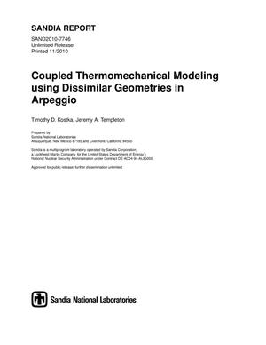 Primary view of object titled 'Coupled thermomechanical modeling using dissimilar geometries in arpeggio.'.