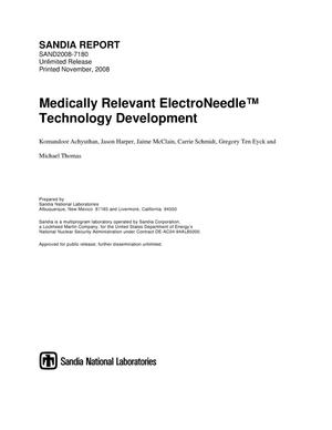 Primary view of object titled 'Medically relevant ElectroNeedle technology development.'.