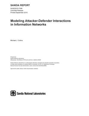 Primary view of object titled 'Modeling attacker-defender interactions in information networks.'.