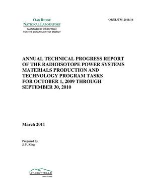 Primary view of object titled 'Annual Technical Progress Report of Radioisotope Power Systems Materials Production and Technology Program Tasks for October 1, 2009 through September 30, 2010'.
