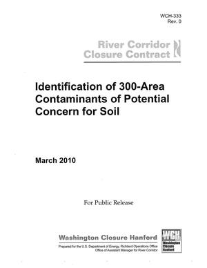 Primary view of object titled 'Identification of 300 Area Contaminants of Potential Concern for Soil'.