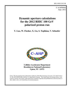 Primary view of object titled 'Dynamic Aperture Calculations for the 2012 RHIC 100 Gev Polarized Proton Run'.