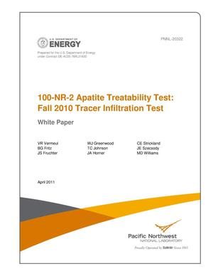 Primary view of object titled '100-NR-2 Apatite Treatability Test: Fall 2010 Tracer Infiltration Test (White Paper)'.