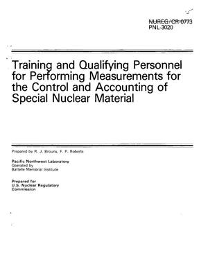 Primary view of object titled 'Training and Qualifying Personnel for Performing Measurements for the Control and Accounting of Special Nuclear Material'.