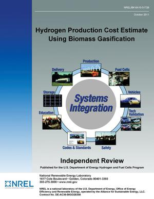 Primary view of object titled 'Hydrogen Production Cost Estimate Using Biomass Gasification: Independent Review'.