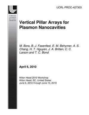 Primary view of object titled 'VERTICAL PILLAR ARRAYS FOR PLASMON NANOCAVITIES'.