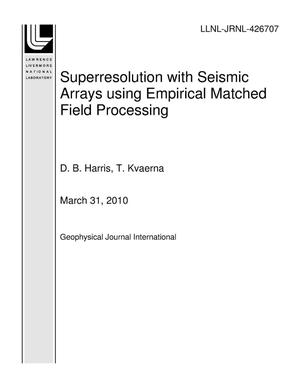 Primary view of object titled 'Superresolution with Seismic Arrays using Empirical Matched Field Processing'.