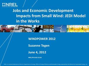 Primary view of object titled 'Jobs and Economic Development Impacts from Small Wind: JEDI Model in the Works (Presentation)'.