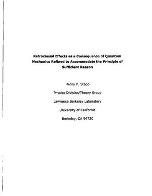Primary view of object titled 'Retrocausal Effects as a Consequence of Quantum Mechanics Refined to Accommodate the Principle of Sufficient Reason'.