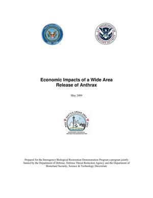 Primary view of object titled 'Economic Impacts of a Wide Area Release of Anthrax'.