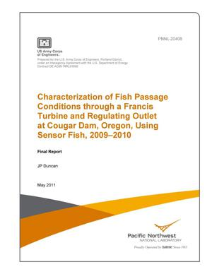 Primary view of object titled 'Characterization of Fish Passage Conditions through a Francis Turbine and Regulating Outlet at Cougar Dam, Oregon, Using Sensor Fish, 2009–2010'.